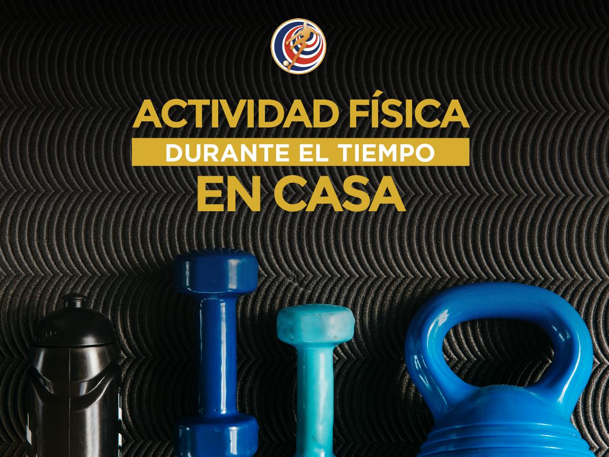 En tiempos de quedarse en casa ¡no olvide la actividad física!
