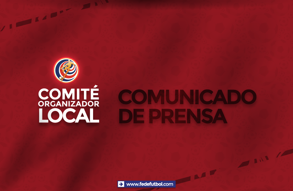 Comunicado Comité Organizador Local de Costa Rica
